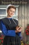 The Keeper by Suzanne Woods Fisher