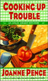 Cooking Up Trouble (An Angie Amalfi Mystery #3)