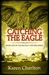 Catching the Eagle (Regency Reivers Series, #1)