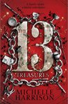 The Thirteen Treasures (Thirteen, #1)