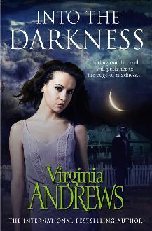 Into the Darkness. Virginia Andrews