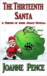 The Thirteenth Santa (An Angie Amalfi Mystery Novella)
