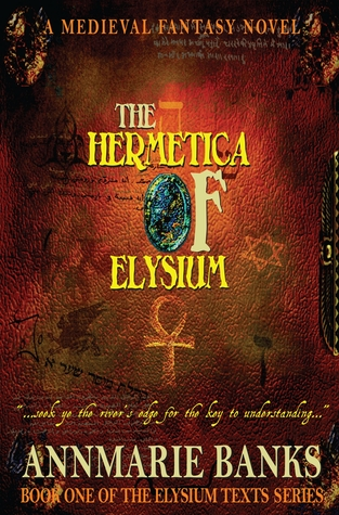 The Hermetica of Elysium (The Elysium Texts, #1)