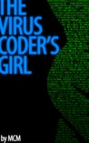 The Virus Coder's Girl