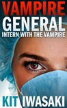 Intern With The Vampire (Vampire General #1)