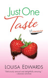 Just One Taste by Louisa Edwards