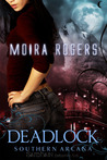 Deadlock by Moira Rogers