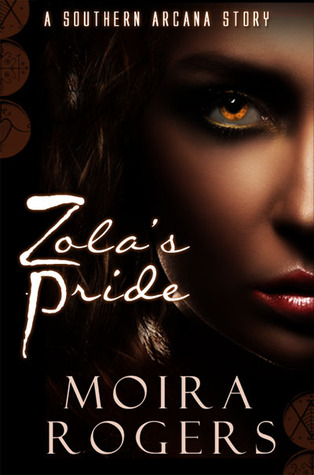 Zola's Pride (Southern Arcana, #2.5)