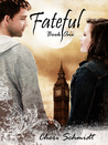 Fateful (Fateful, #1)