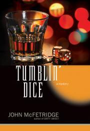 Tumblin' Dice: A Mystery