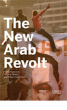 The New Arab Revolt: What Happened, What It Means, and What Comes Next