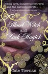 Blood Witch / Dark Magick (Sweep, #3-4)