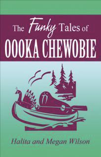 The Funky Tales of Oooka Chewobie by Megan Wilson
