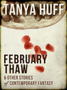 February Thaw & Other Stories of Contemporary Fantasy