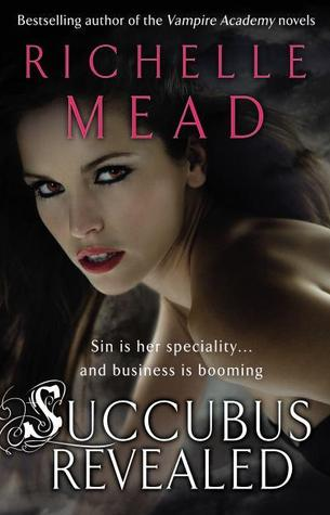 Succubus Revealed (Georgina Kincaid, #6)