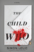 The Child Who (Paperback)