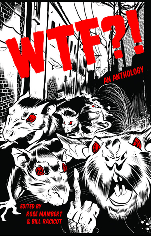 Wtf?! by Rose Mambert