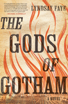 The Gods of Gotham (Timothy Wilde Mysteries, #1)