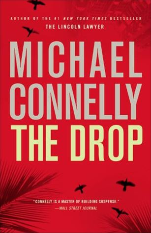 The Drop -  by Michael Connelly