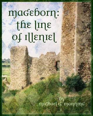 The Line of Illeniel by Michael G. Manning