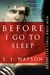 Before I Go to Sleep (Paperback)