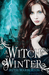 A Witch in Winter (Kindle Edition)
