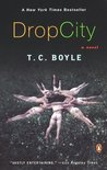 Drop City by T.C. Boyle