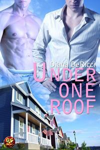 Under One Roof by Diana DeRicci