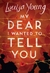 My Dear I Wanted to Tell You (Hardcover)