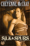 Silk & Spurs (Rough and Ready #2)
