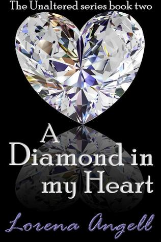 A Diamond in My Heart by Lorena Angell