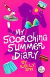 My Scorching Summer Diary (Diaries of Kelly Ann, #5)