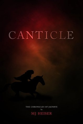Canticle by M.J. Heiser