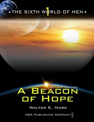 A Beacon of Hope by Walter E. Mark