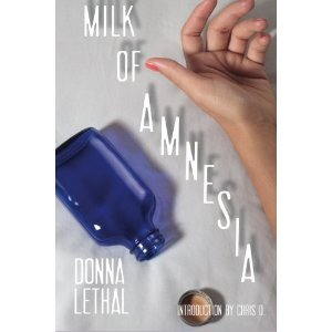 Milk of Amnesia by Donna Lethal