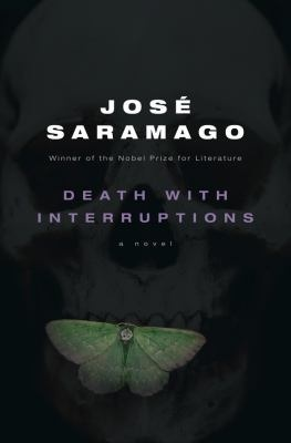 Death with Interruptions (Blindness, #3)