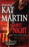 Against the Night by Kat Martin
