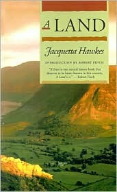 A Land by Jacquetta Hopkins Hawkes