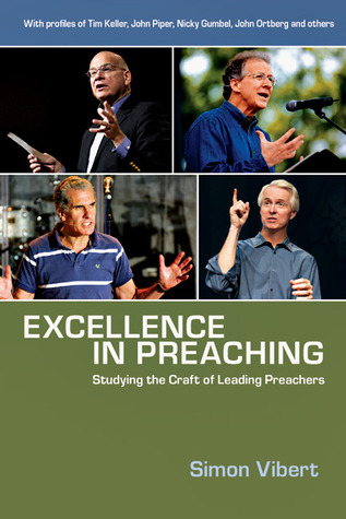 Excellence in Preaching by Simon Vibert