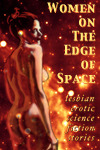 Women on the Edge of Space by Cecilia Tan