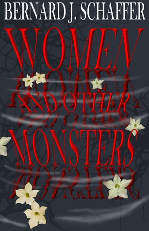 Women and Other Monsters