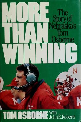 More Than Winning by Tom Osborne