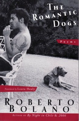 The Romantic Dogs by Roberto Bolaño