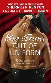 Big Guns out of Uniform by Sherrilyn Kenyon