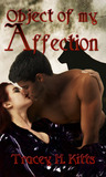 Object of My Affection (Lilith Mercury Werewolf Hunter, #2)