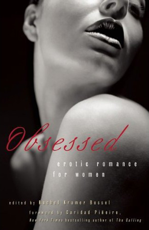Obsessed: Erotic Romance for Women