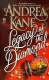 Legacy of the Diamond by Andrea Kane