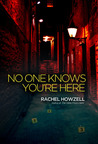 No One Knows You're Here (No One Knows You''re Here #1)