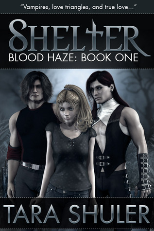 Shelter (Blood Haze, #1)