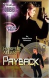 Payback (Silhouette Bombshell, #34)